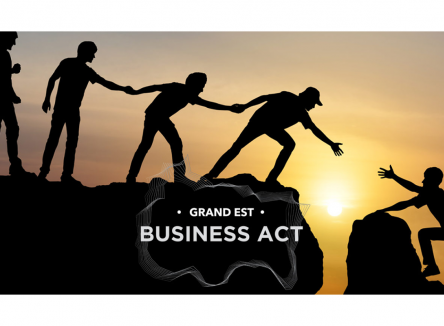Business Act : à la reconquête du Grand Est