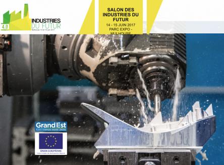 La région Grand Est organisait à Mulhouse les 14 et 15 juin, avec l'agglomération de Mulhouse et d'autres partenaires, un important salon baptisé Industries du futur