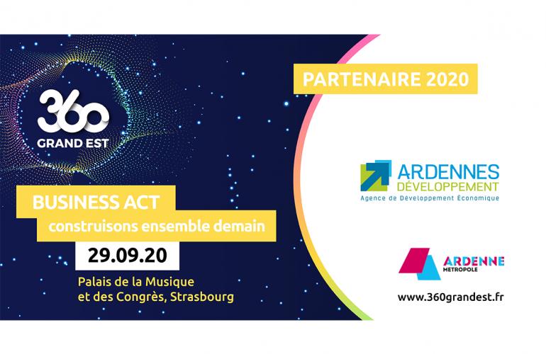 Les Ardennes seront présentes à l'occasion de la rencontre 360 Grand Est, qui se tiendra le 29 septembre à Strasbourg, dans le cadre du lancement du plan de relance régional business act Grand Est