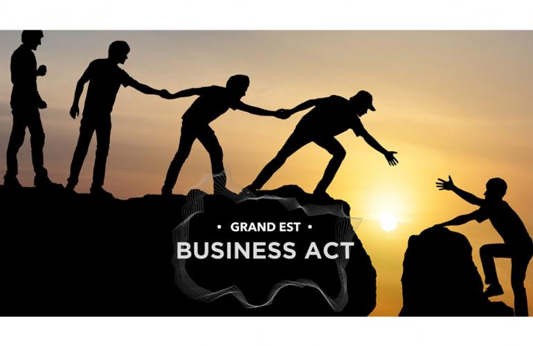 Business Act : à la reconquête du Grand Est