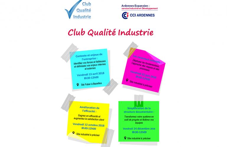 Le 13 avril prochain aura lieu à Charleville-Mézières la première rencontre 2018 du Club Qualité Industrie, organisé par le service Ardennes Expansion de la CCI des Ardennes, et animé par Stéphane Bataille du Cabinet Activision