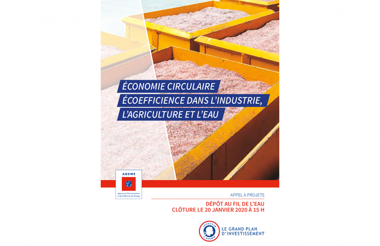 Appel à projets Économie Circulaire - Éco-efficience dans l'Industrie, l'Agriculture et l'Eau