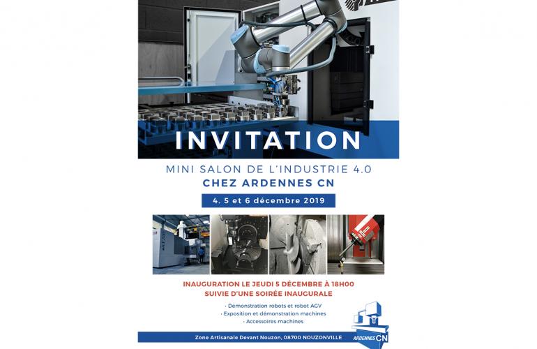 Du 4 au 6 Décembre 2019, l'entreprise Ardennes CN ouvre ses portes pour vous faire découvrir les dernières innovations de l'industrie