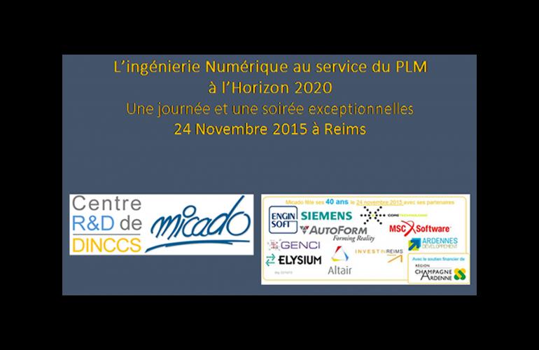 MICADO fêtera ses 40 ans le 24 novembre par une journée exceptionnelle, consacrée à l'Ingénierie Numérique au Service du Cycle de Vie du Produit, dans les Ardennes au Nord-Est de la France