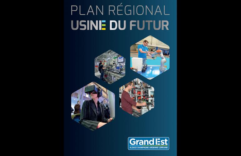 Les Ardennes, terre d'industrie, sont directement impliquées dans le développement de l'Industrie du Futur dans la région Grand Est